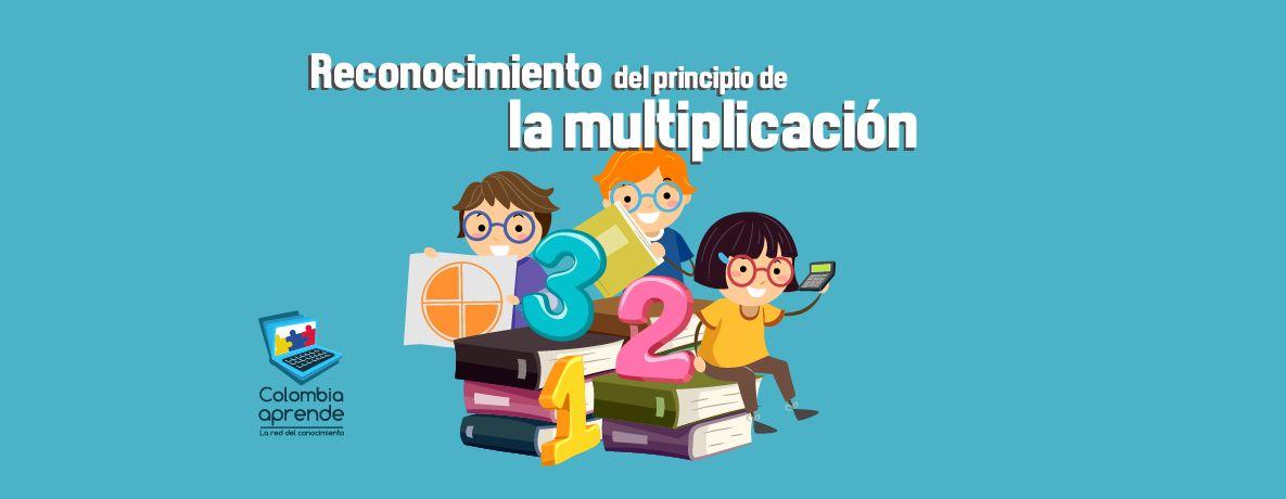 Reconocimiento del principio de la multiplicación